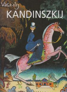 Mihail Guerman - Vaszilij Kandinszkij [antikvár]