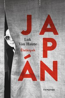 Luk Van Haute - Japán - Életképek