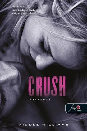 Nicole Williams - Crush - Kattanás (Zuhanás 3.)