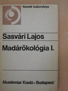 Sasvári Lajos - Madárökológia I. [antikvár]