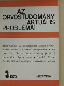 Katona Ferenc - Az orvostudomány aktuális problémái 1970/3. [antikvár]