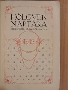 Abonyi Árpád - Hölgyek Naptára 1913. [antikvár]
