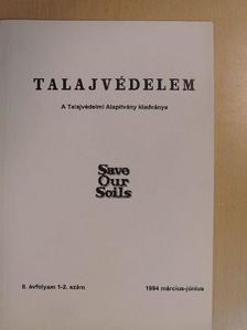 Bartalos Tivadar - Talajvédelem 1994. március-június [antikvár]