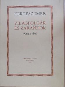 Kertész Imre - Világpolgár és zarándok [antikvár]