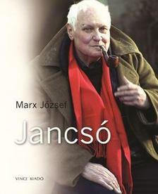Marx József - Jancsó [antikvár]