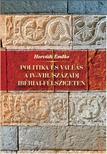 Horváth Emőke - Politika és vallás a IV-VIII. századi Ibériai-félszigeten