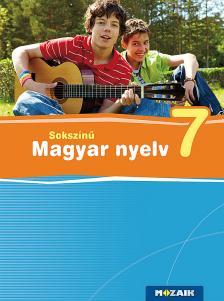 MS-2366 Sokszínű magyar nyelv tankönyv 7.o. (Digitális hozzáféréssel)