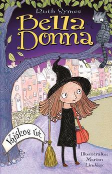 SYMES, RUTH - Bella Donna - Vajákos út