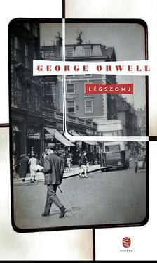 George Orwell - Légszomj