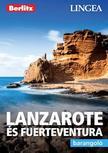 Lanzarote és Fuertaventura - Barangoló