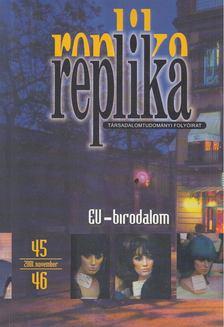 Hadas Miklós - Replika 2001. november 45-46. szám [antikvár]