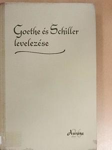Goethe - Goethe és Schiller levelezése [antikvár]