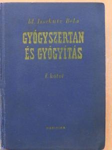 Dr. Babics Antal - Gyógyszertan és gyógyítás I. [antikvár]