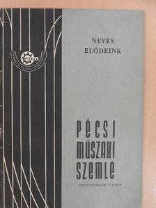 Bezerédy Győző - Pécsi Műszaki Szemle 1987/3-4. [antikvár]