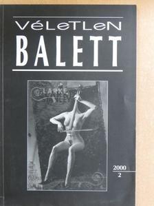 Alexa Károly - Véletlen Balett 2000/2. [antikvár]
