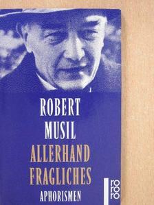 Robert Musil - Allerhand Fragliches [antikvár]