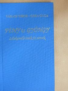 Gera Olga - Fény és Gyöngy [antikvár]