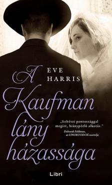 Harris, Eve - A Kaufman lány házassága