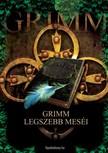 Wilhelm Grimm - Grimm legszebb meséi [eKönyv: epub, mobi]