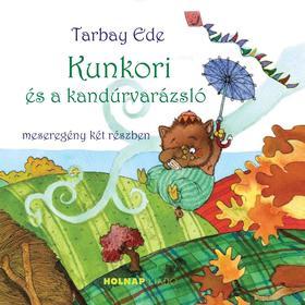 Tarbay Ede - Kunkori és a kandúrvarázsló