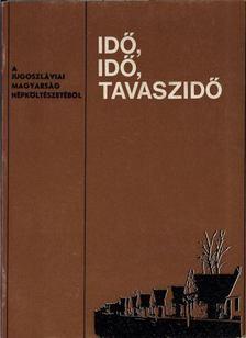Bori Imre - Idő, idő, tavaszidő [antikvár]
