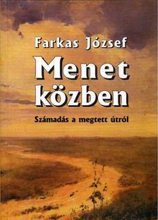 József Farkas - Menet közben [antikvár]