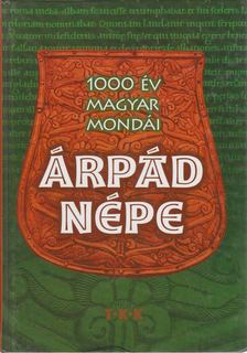 Kovács Andrea - Árpád népe [antikvár]