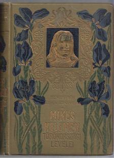 Mikes Kelemen - Mikes Kelemen törökországi levelei [antikvár]