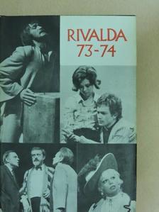 Illés Endre - Rivalda 73-74 [antikvár]