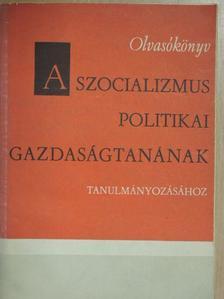 Esze Zsuzsa - Olvasókönyv a szocializmus politikai gazdaságtanának tanulmányozásához [antikvár]