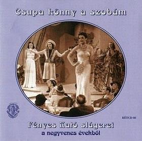 CSUPA KÖNNY A SZOBÁM CD FÉNYES KATÓ SLÁGEREI