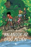 Fiala Borcsa - Kalandok az erdő mélyén [eKönyv: epub, mobi]