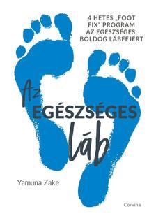 Yamuna Zake - Az egészséges láb