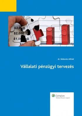 DR. SINKOVICS ALFRÉD - Vállalati pénzügyi tervezés [eKönyv: epub, mobi]