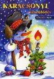 Karácsonyi készülődésKifestőkönyv
