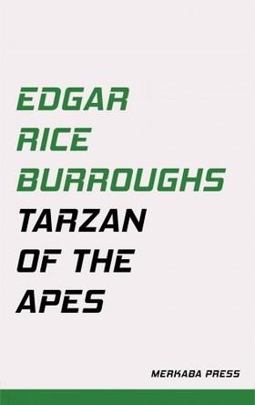 Edgar Rice Burroughs - Tarzan of the Apes [eKönyv: epub, mobi]