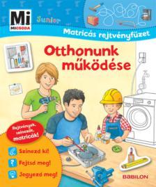 Mi MICSODA Junior Matricás rejtvényfüzet - Otthonunk működése