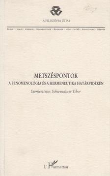 Schwendtner Tibor - Metszéspontok [antikvár]