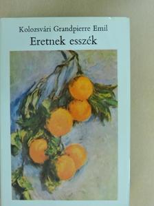 Kolozsvári Grandpierre Emil - Eretnek esszék [antikvár]