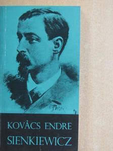 Kovács Endre - Sienkiewicz [antikvár]
