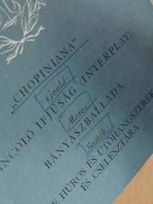 "Bartók Béla - ""Chopiniana"" [antikvár]"
