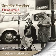 Schäffer Erzsébet - Málna utca 3. [eHangoskönyv]