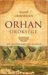 Aline Ohanesian - Orhan öröksége