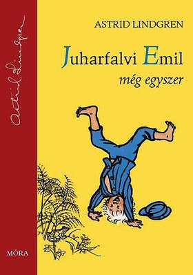 Astrid Lindgren - Juharfalvi Emil még egyszer 2. kiadás