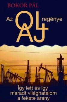 Bokor Pál - Az olaj regénye