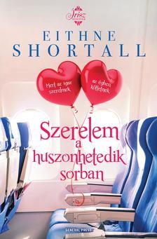 Eithne Shortall - Szerelem a huszonhetedik sorban