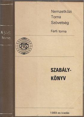 Karl-Heinz Zschocke - Nemzetközi Torna Szövetség Szabálykönyv [antikvár]