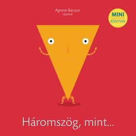 Agnese Baruzzi - Háromszög, mint...