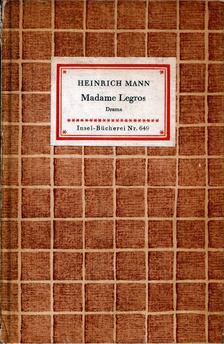 Heinrich Mann - Madame Legros [antikvár]