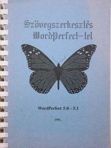 Fehér Péter - Szövegszerkesztés WordPerfect-tel [antikvár]